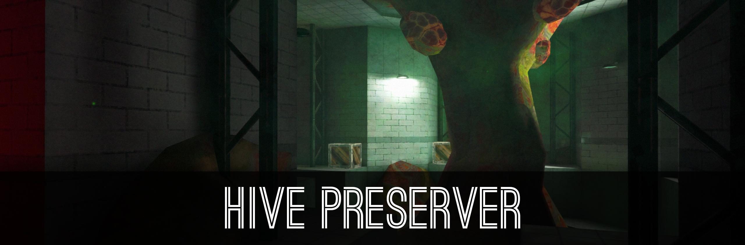 Hive Preserver
