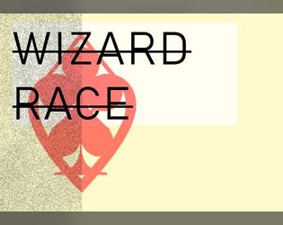 Wizard Race