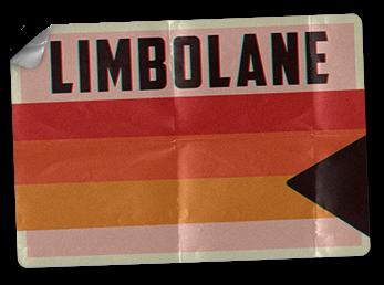 Take a walk on Limbo Lane