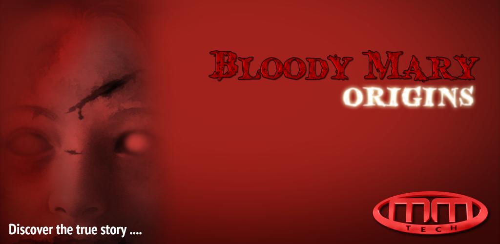 Bloody Mary Origins Adventure - DEMO