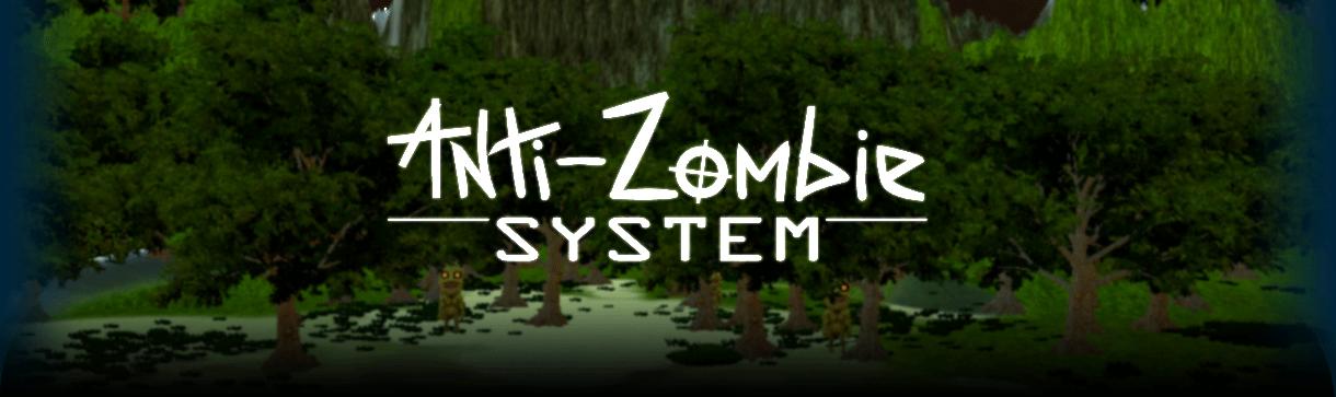 Anti-Zombie System