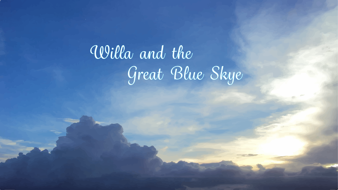 Willa and the Great Blue Skye