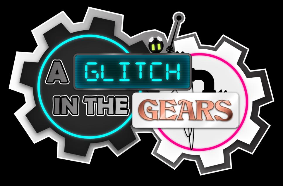 A Glitch in the Gears