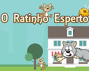 O Ratinho Esperto (The Smart Mouse)