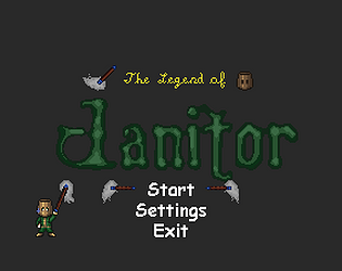 The legend of Janitor DEMO1