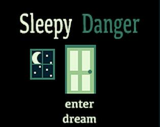 Sleepy Danger
