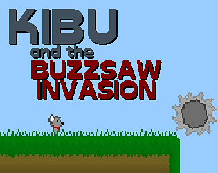Kibu and the Buzzsaw Invasion