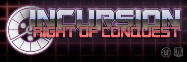 Incursion: Right of Conquest - Alpha