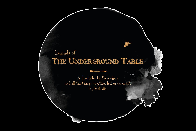 Legends of the Underground Table [EN]