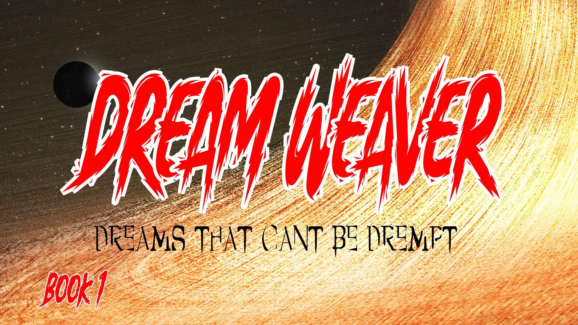 Dream Weaver Digital Comic - Book 1