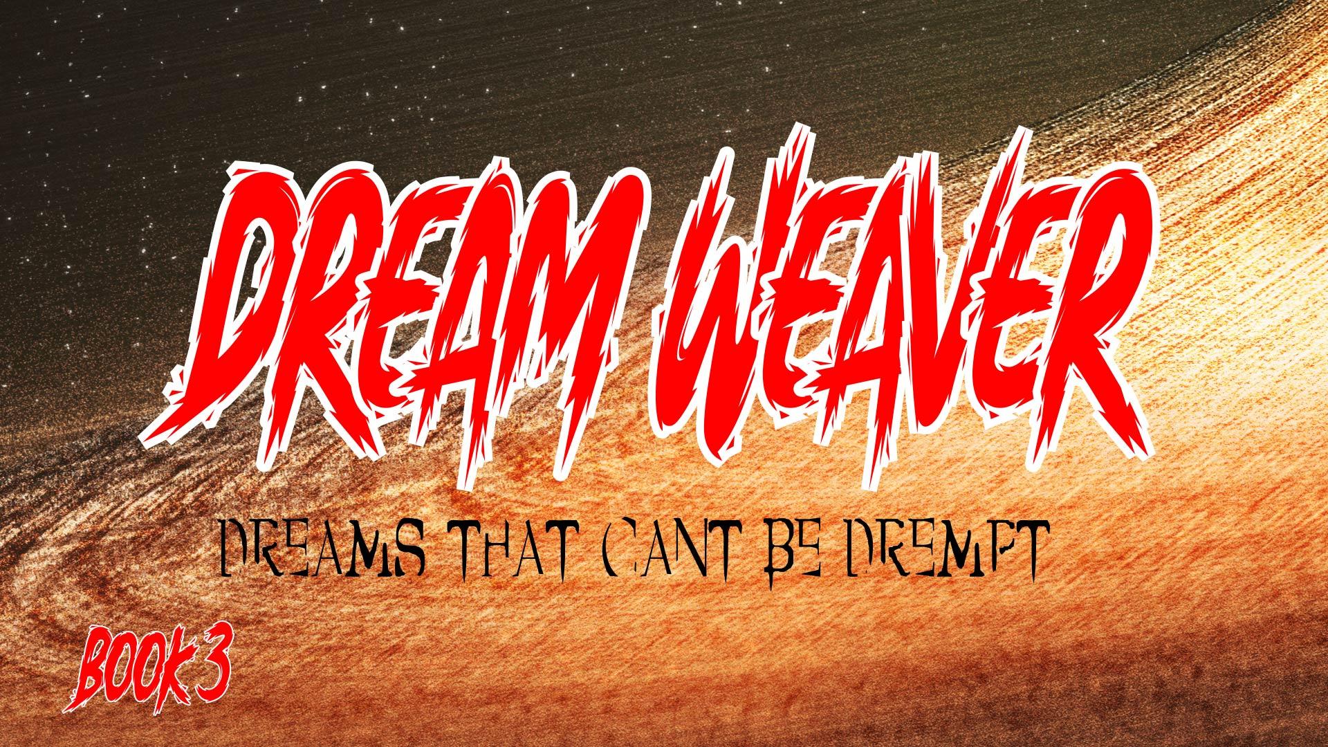 Dream Weaver Digital Comic - Book 3