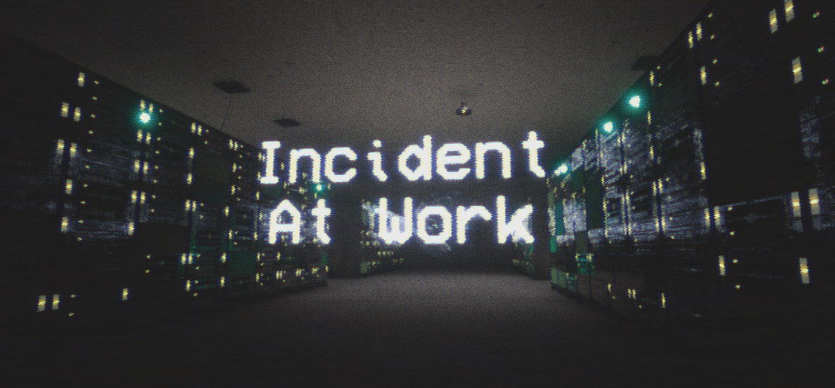 Incident At Work