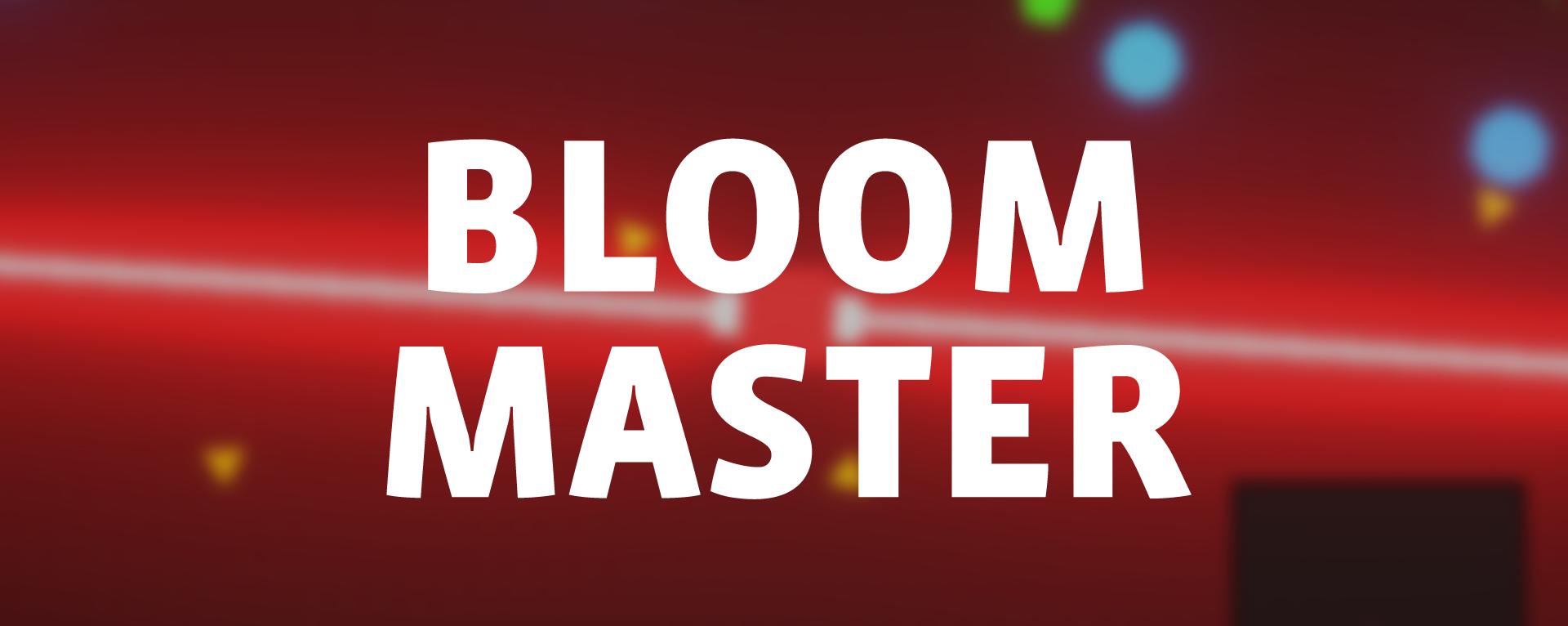 Bloom Master