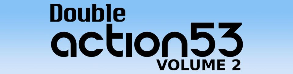 Double Action 53: Volume 2