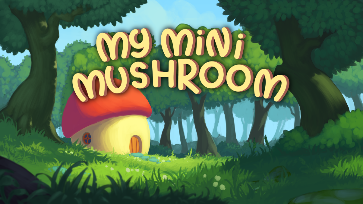 My Mini Mushroom