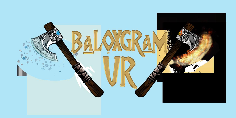 Baloxgram VR