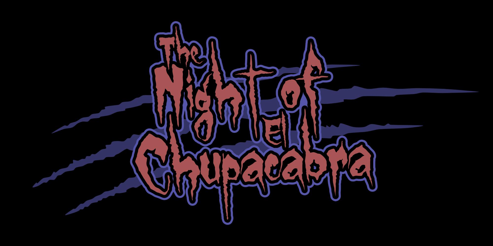 Night of El Chupacabra