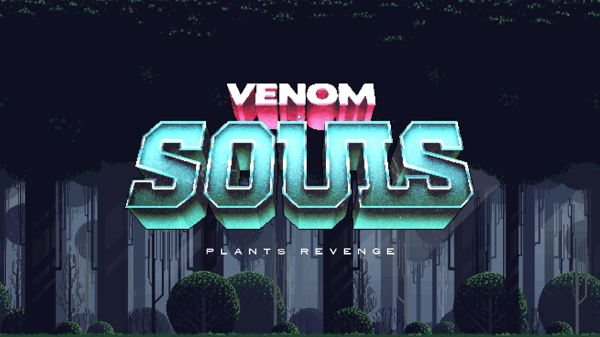 Venom Souls: Plants Revenge