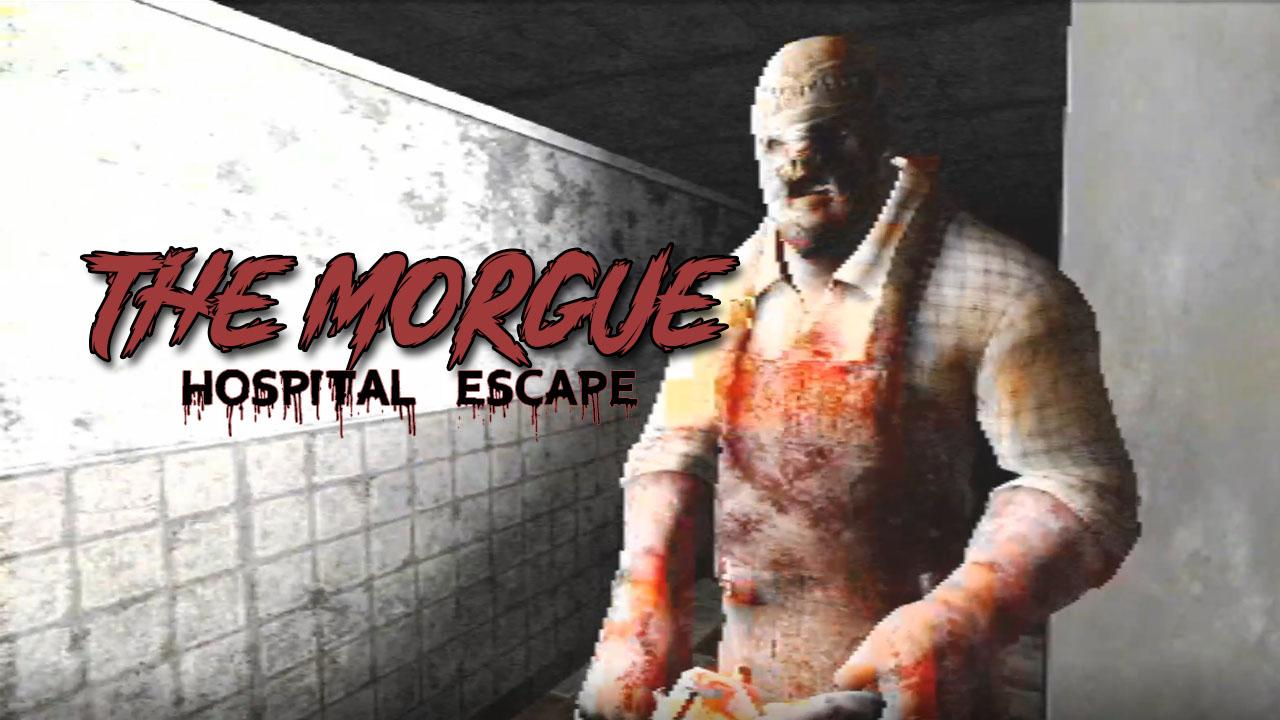 The Morgue: Hospital Escape