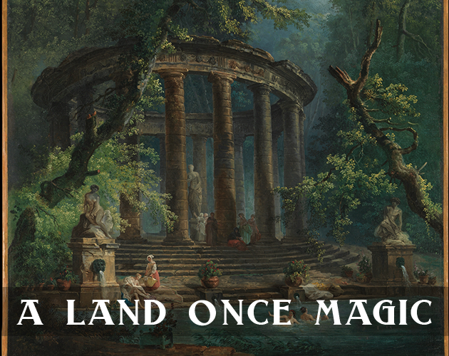 A Land Once Magic