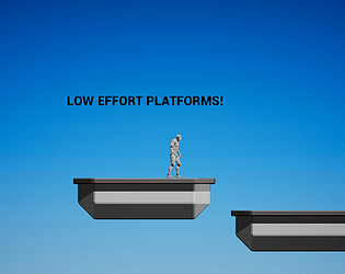 Low Effort Platforms!