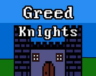 Greed Knights