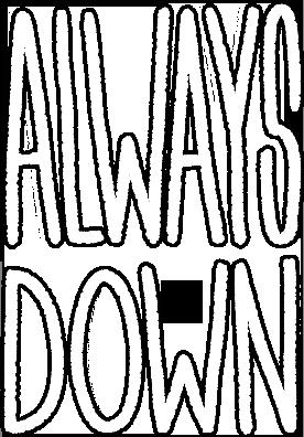 10mg: Always Down