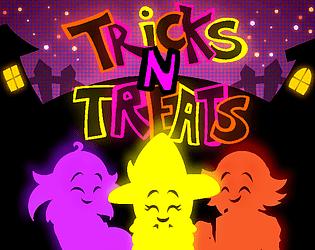 Tricks N Treats [Free] [Other] [Windows] [macOS] [Linux]