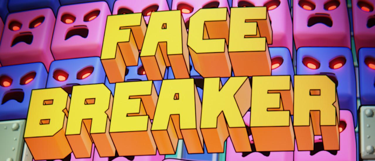 Brik Brok: Face Breaker
