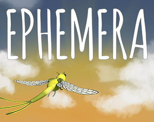 Ephemera [Free] [Other] [Windows]