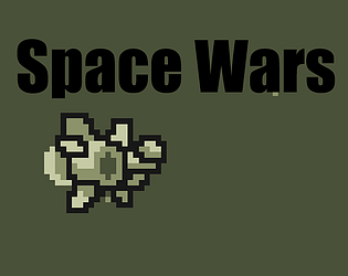 SPACE WARS [Free] [Action] [Windows] [macOS]