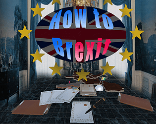 How to Brexit [Free] [Educational] [Windows]