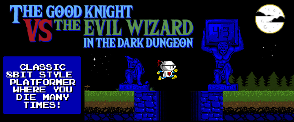 The Good Knight VS The Evil Wizard in the Dark Dungeon