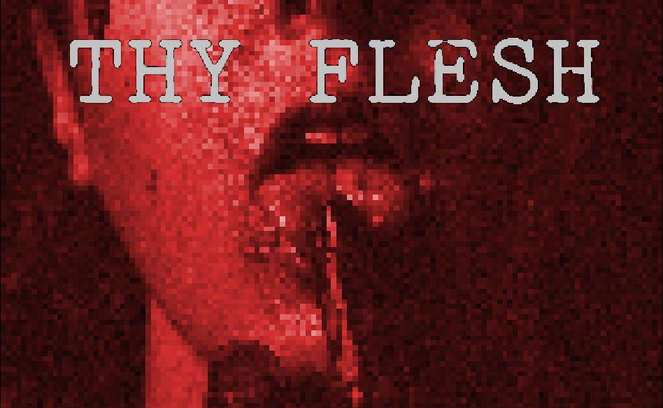 Thy Flesh
