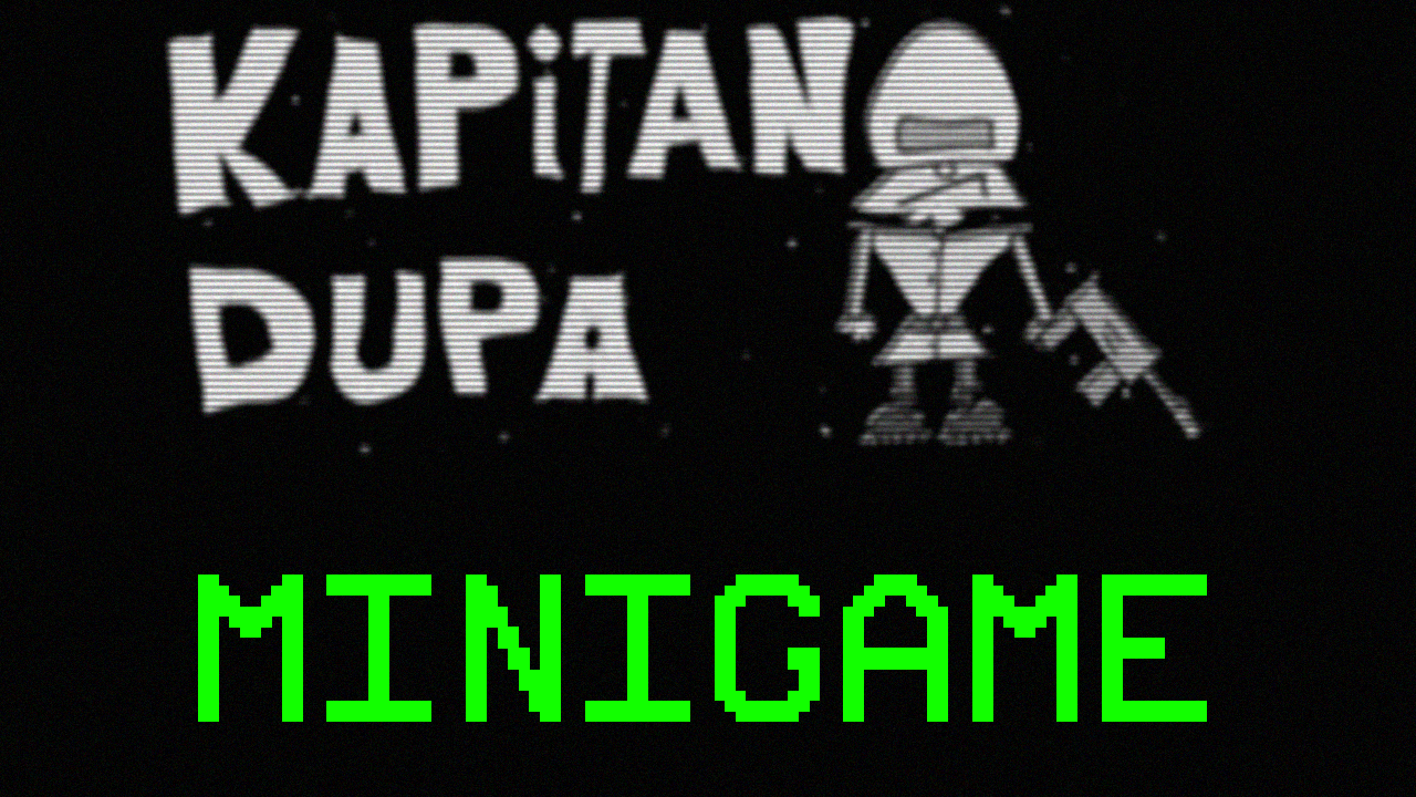 Kapitan Dupa - Minigame