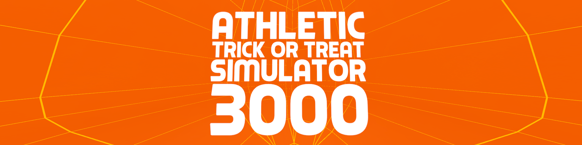 Athletic Trick-Or-Treat Simulator 3000 (VR)