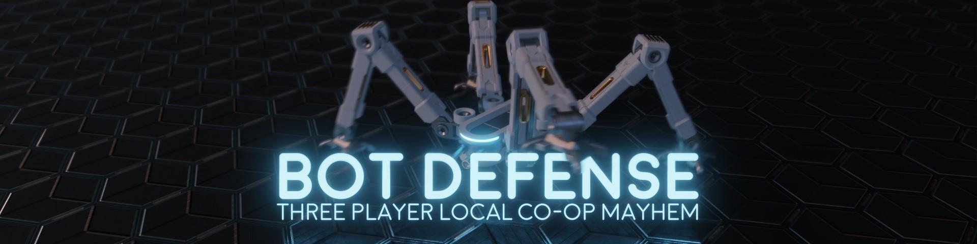 Bot Defense - Three Player Local Co-Op Mayhem