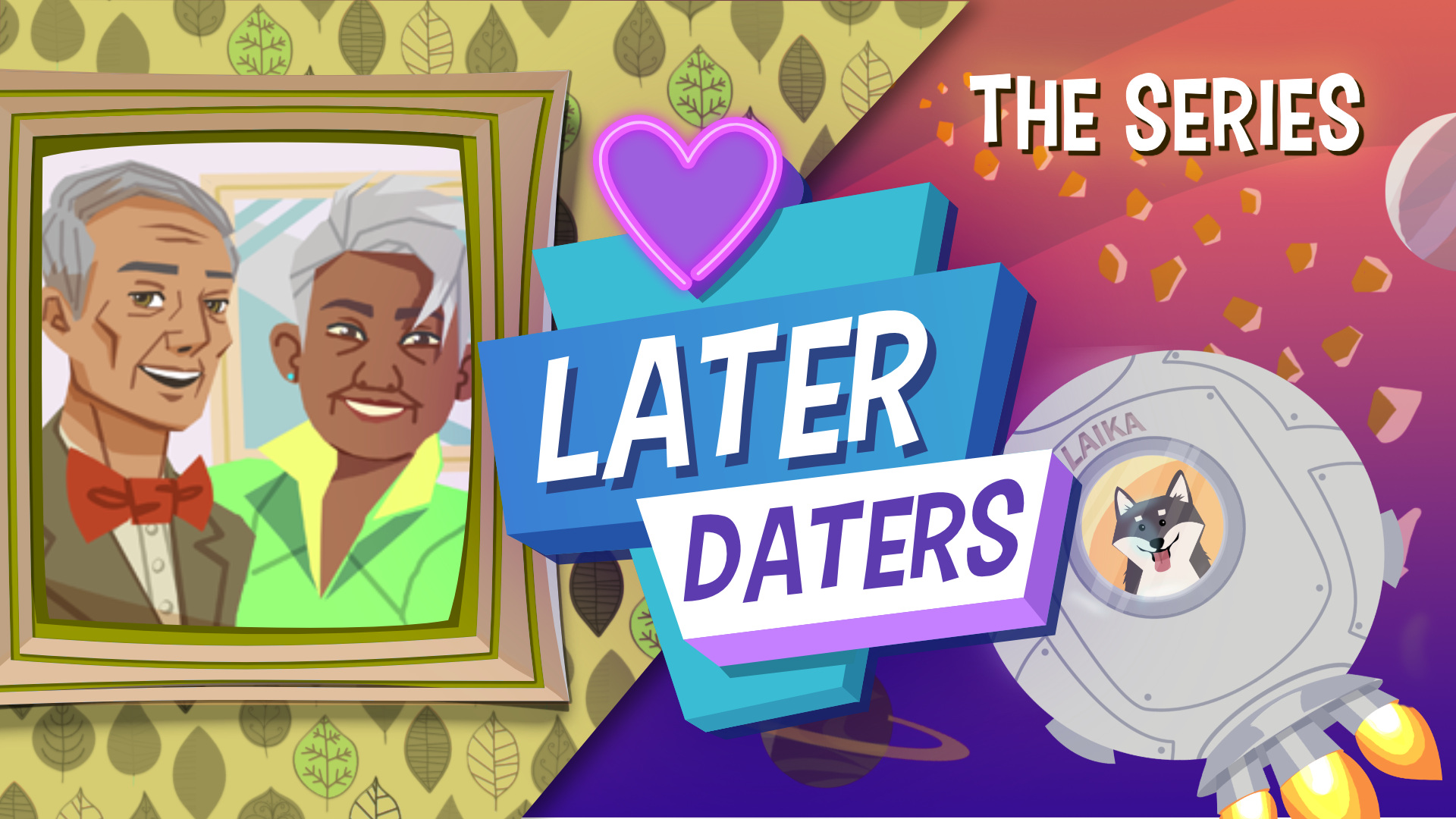 Later Daters: The Series