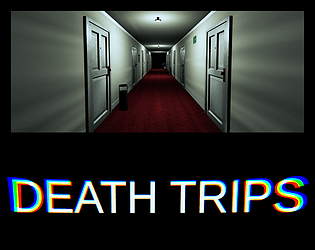 Death Trips [Free] [Interactive Fiction] [Windows] [macOS] [Linux]