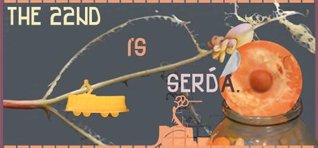The 22nd is Serda. f0a178