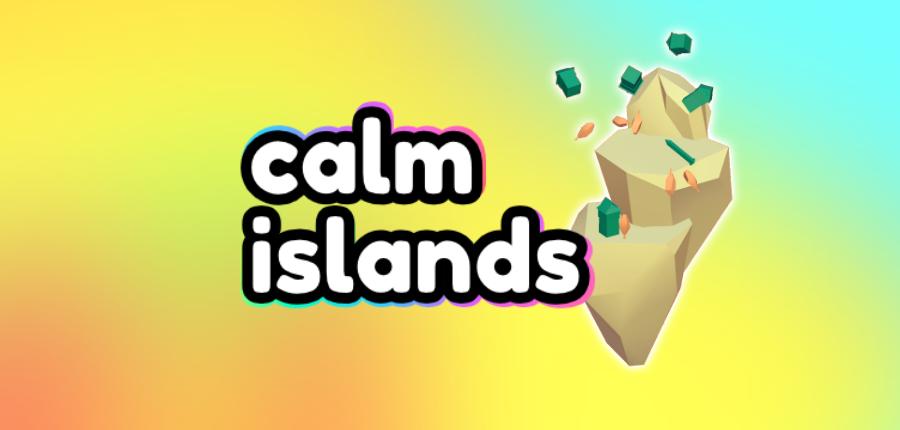 Calm Islands