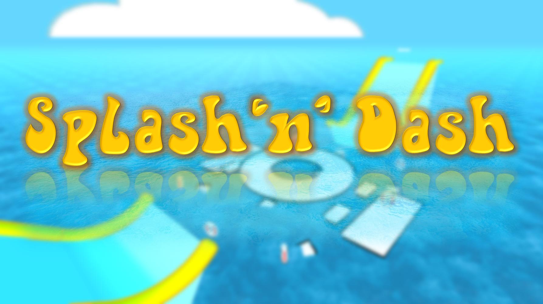 Splash 'n' Dash