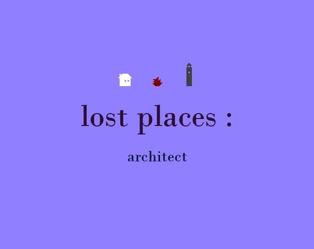 lost places : architect