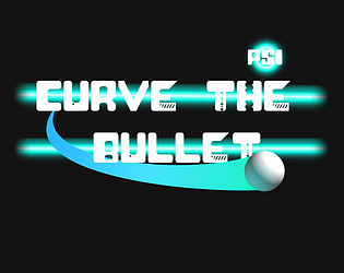 Curve The Bullet