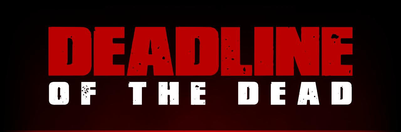 Deadline of the Dead