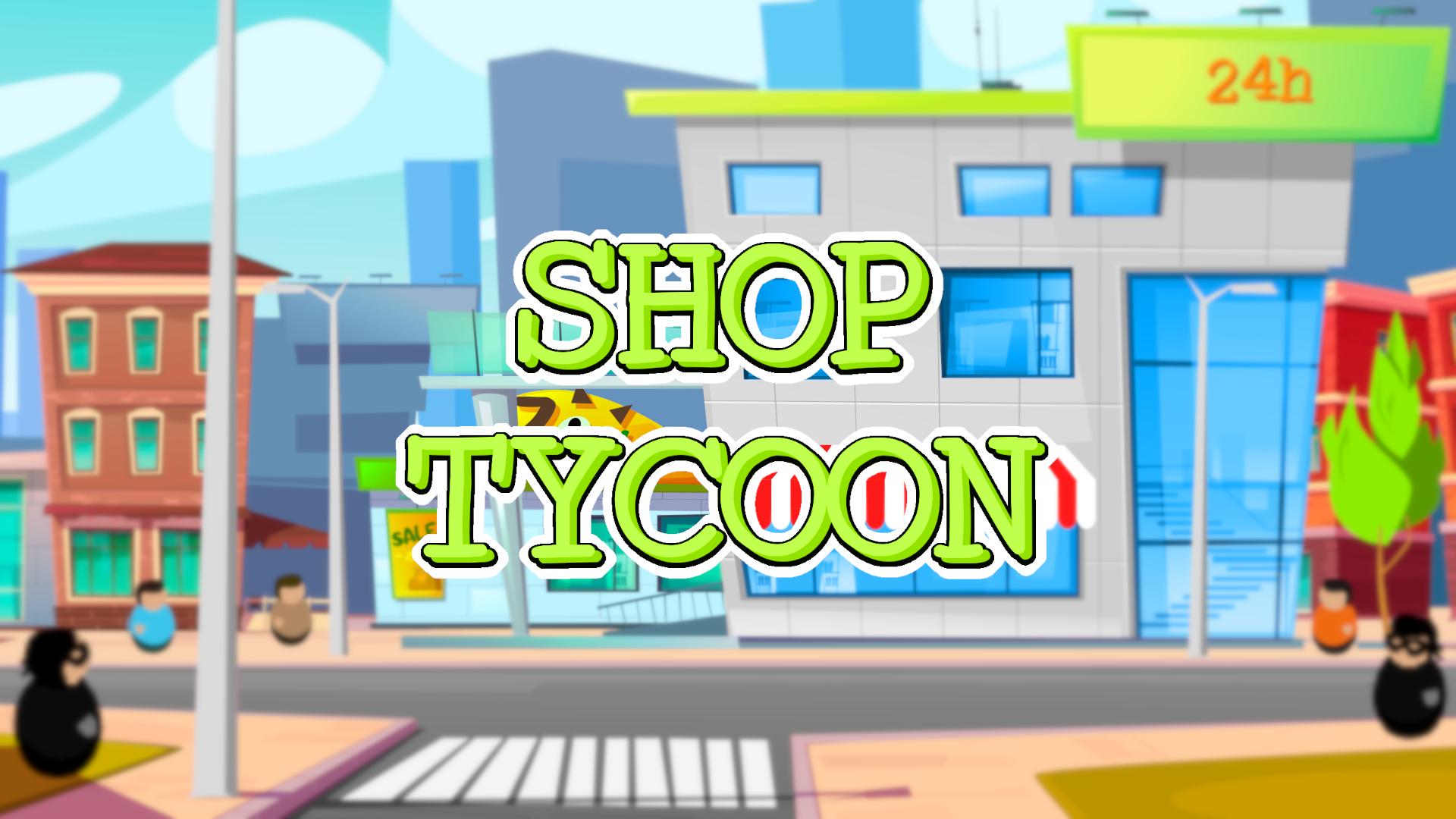 Shop Tycoon +18