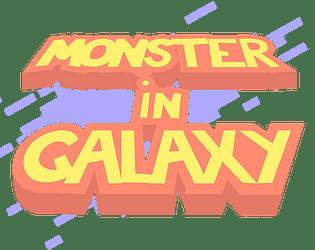 Monster In Galaxy