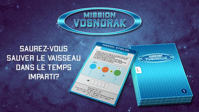 Escape Game Mission Vosnorak : Canon Epsilon