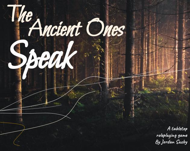 The Ancient Ones Speak
