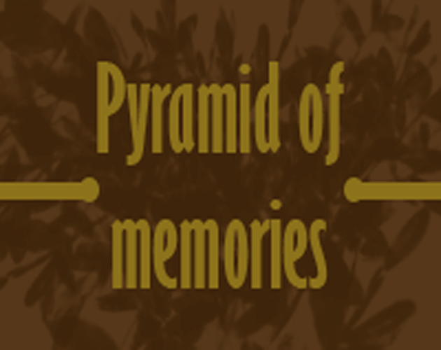 Pyramid of memories